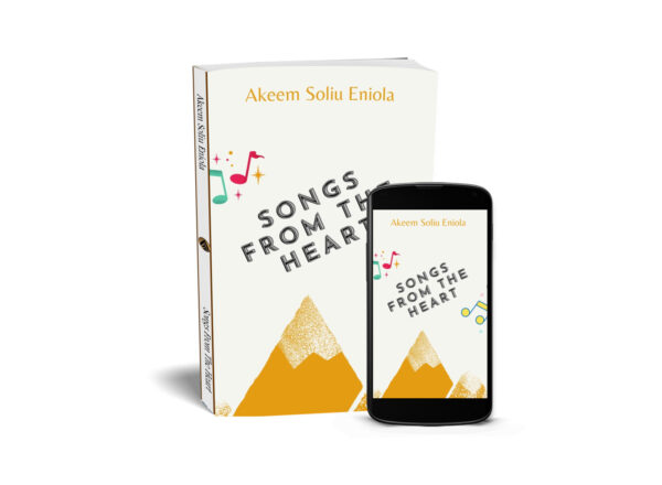 Songs from the heart by Akeem Soliu Eniola