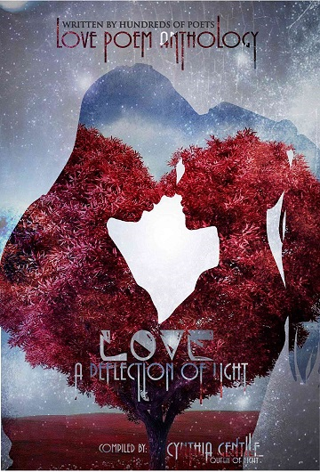 Love Poem Anthology: A compilation of poems by hundreds of poets