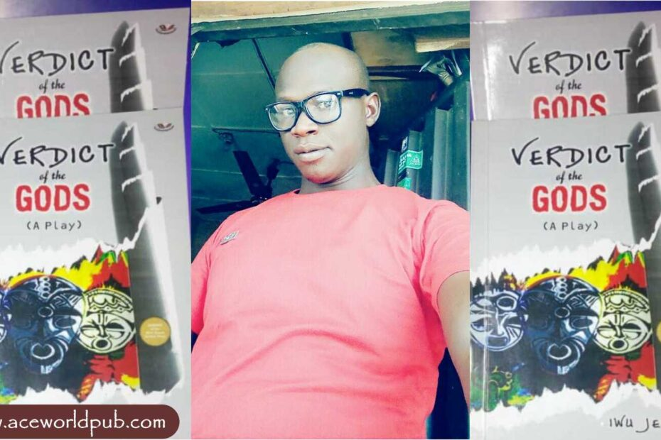 Review Of Iwu Jeff's Verdict Of The Gods By Ilegbemi Idowu Joshua