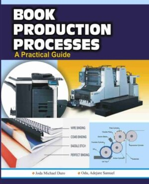 Book Production Processes: A Practical Guide